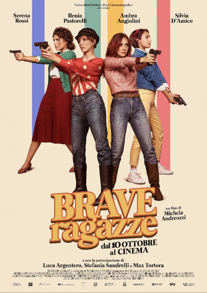 """La locandina del film """"Brave ragazze"""", diretto da Michela Andreozzi, dove l'attrice recita al fianco di Ambra Angiolini, Silvia D'Amico e Ilenia Pastorelli."""