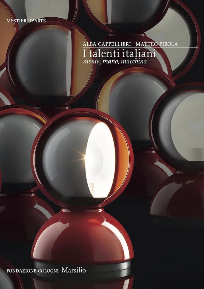 "I talenti italiani. ""Mente, mano, macchina"