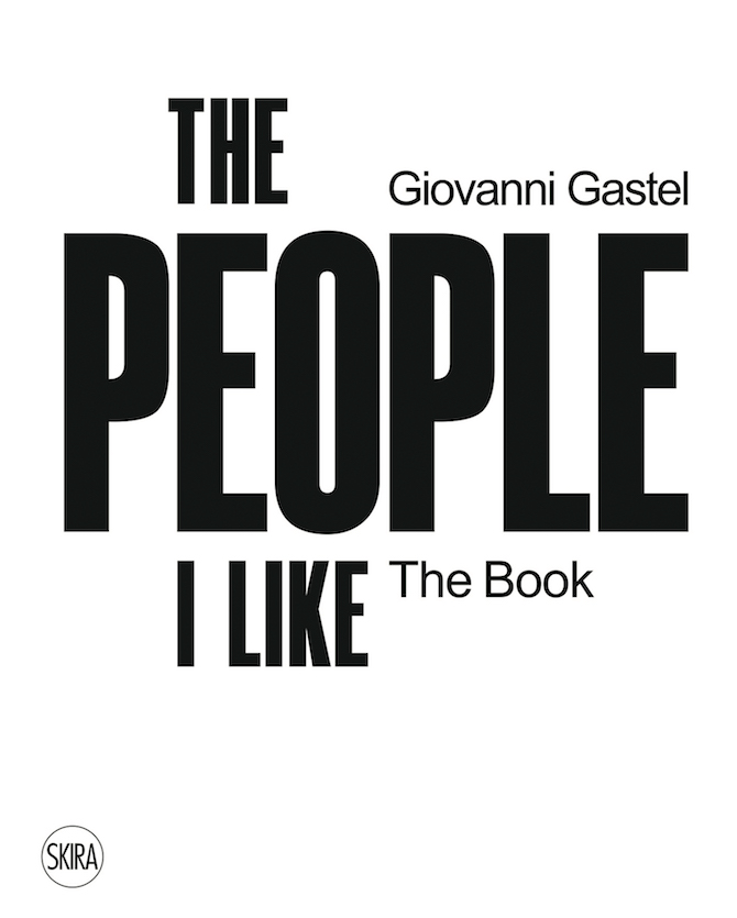 Cover Giovanni Gastel, The People I Like. The Book