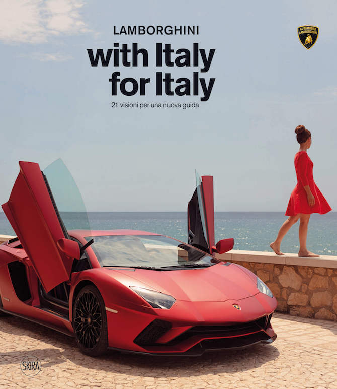 Cover LAMBORGHINI with Italy for Italy_Prefazione di Davide Rampello_SKIRA editore